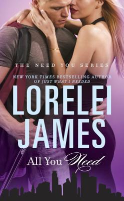 all you need lorelei james.jpg