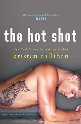 kristen callihan the hot shot.jpg